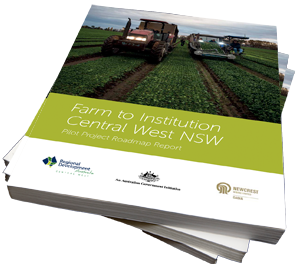 Farm to Institute Central West NSW Roadmap Report 2018 RDACW